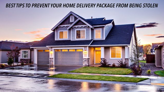 Best Tips to Prevent Your Home Delivery Package From Being Stolen