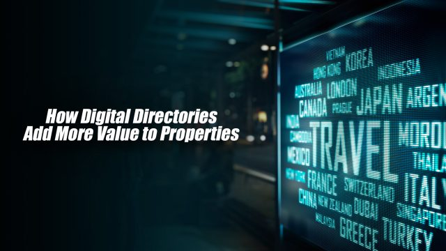 How Digital Directories Add More Value to Properties