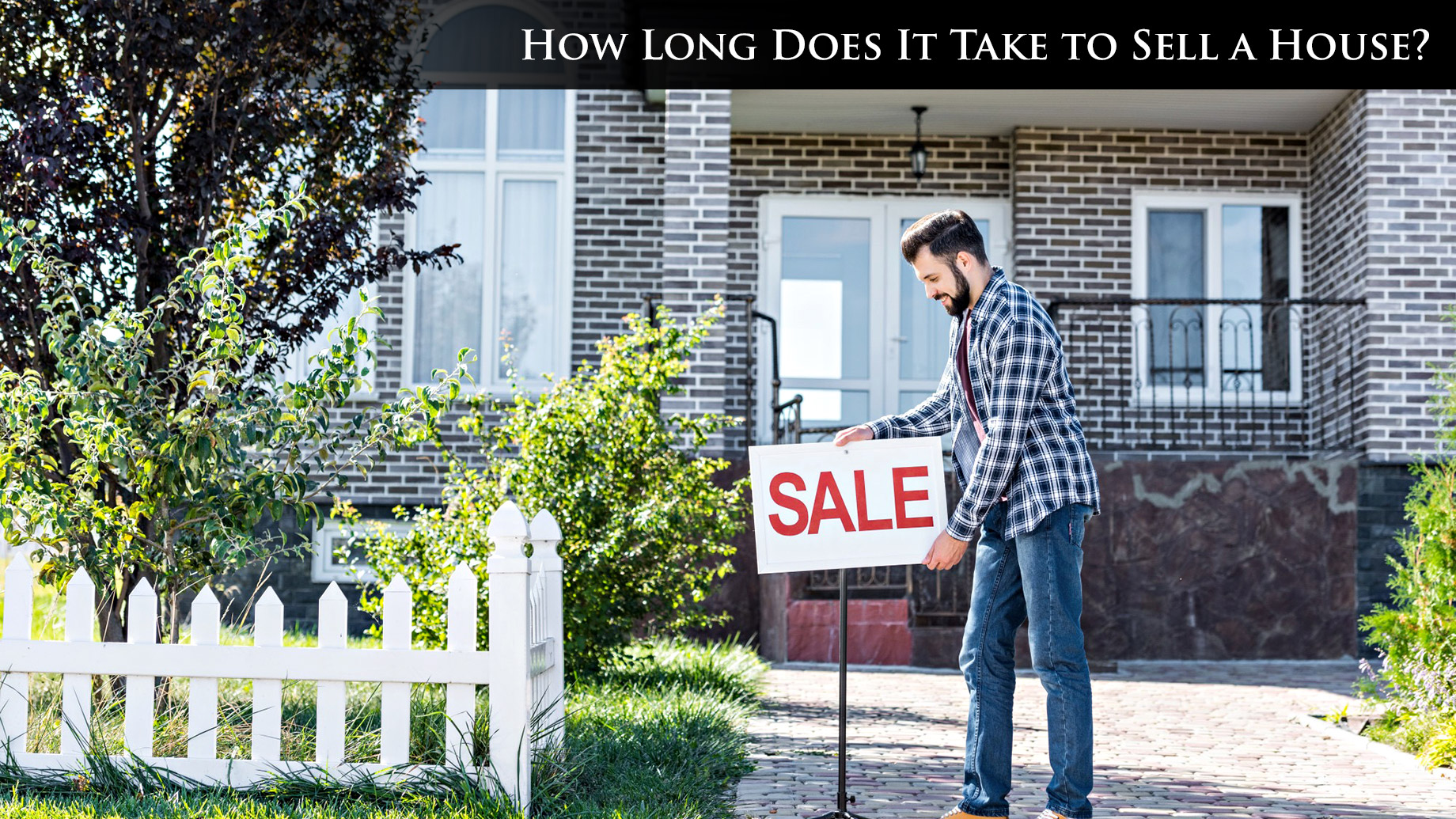How Long Does It Take to Sell a House?