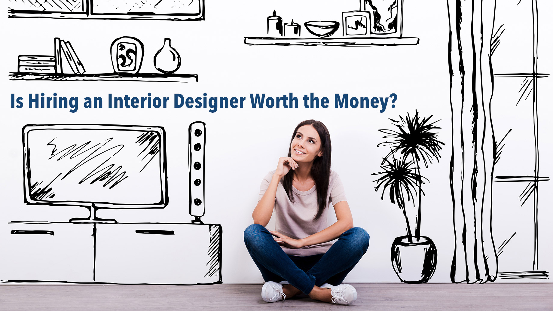 Is Hiring An Interior Design Worth The Money The Pinnacle List