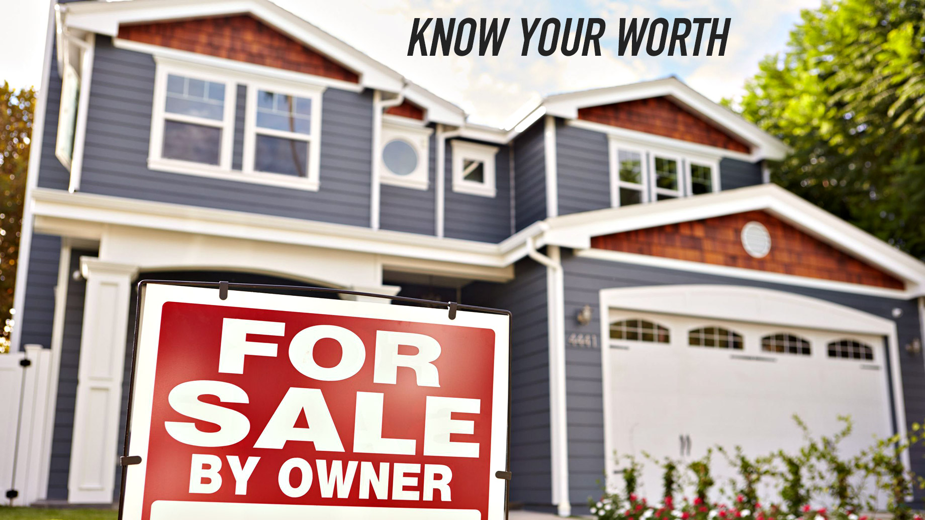 Know Your Worth - How to Find an Accurate Home Value for Your House