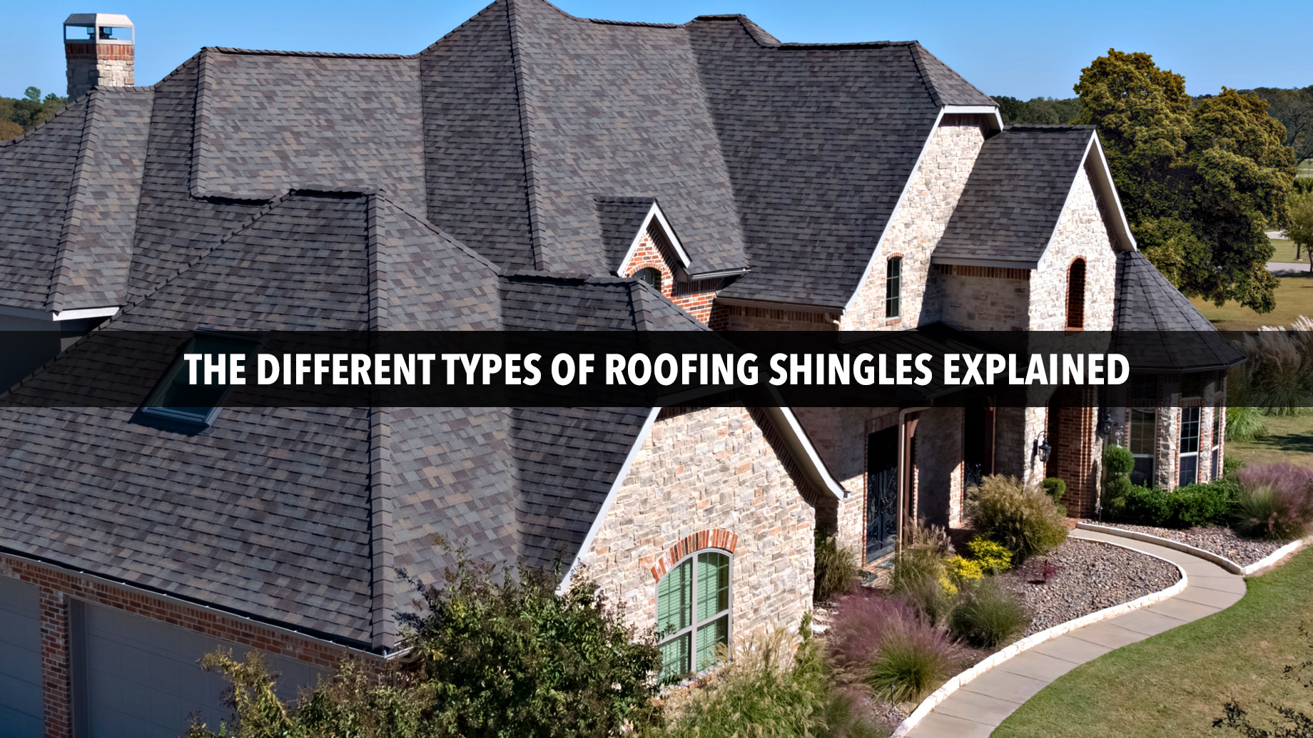 The Different Types of Roofing Shingles Explained