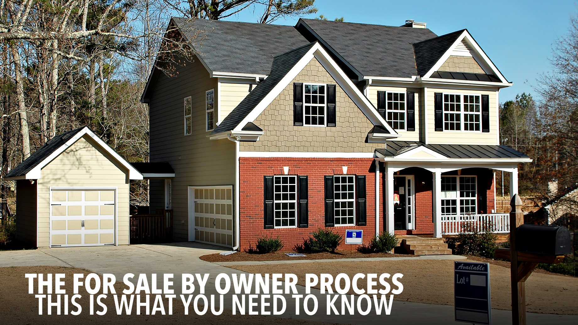 The For Sale by Owner Process - This Is What You Need to Know