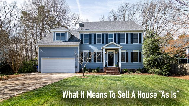 "What It Means To Sell A House ""As Is"""