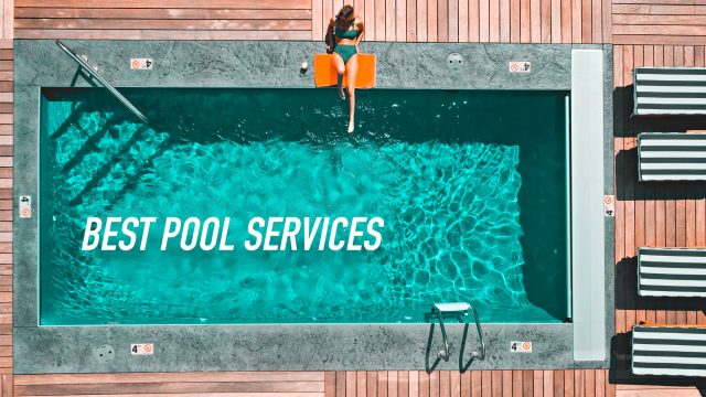 Best Pool Services - How To Find Them