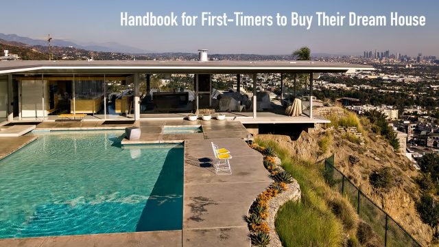 Handbook for First-Timers to Buy Their Dream House