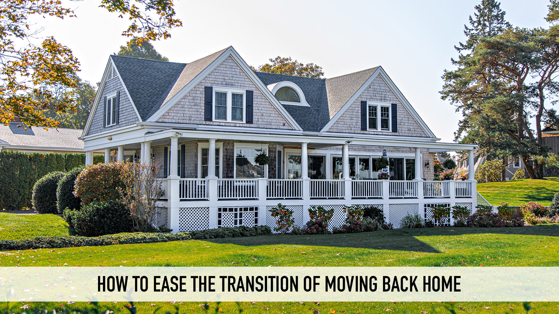 How to Ease the Transition of Moving Back Home