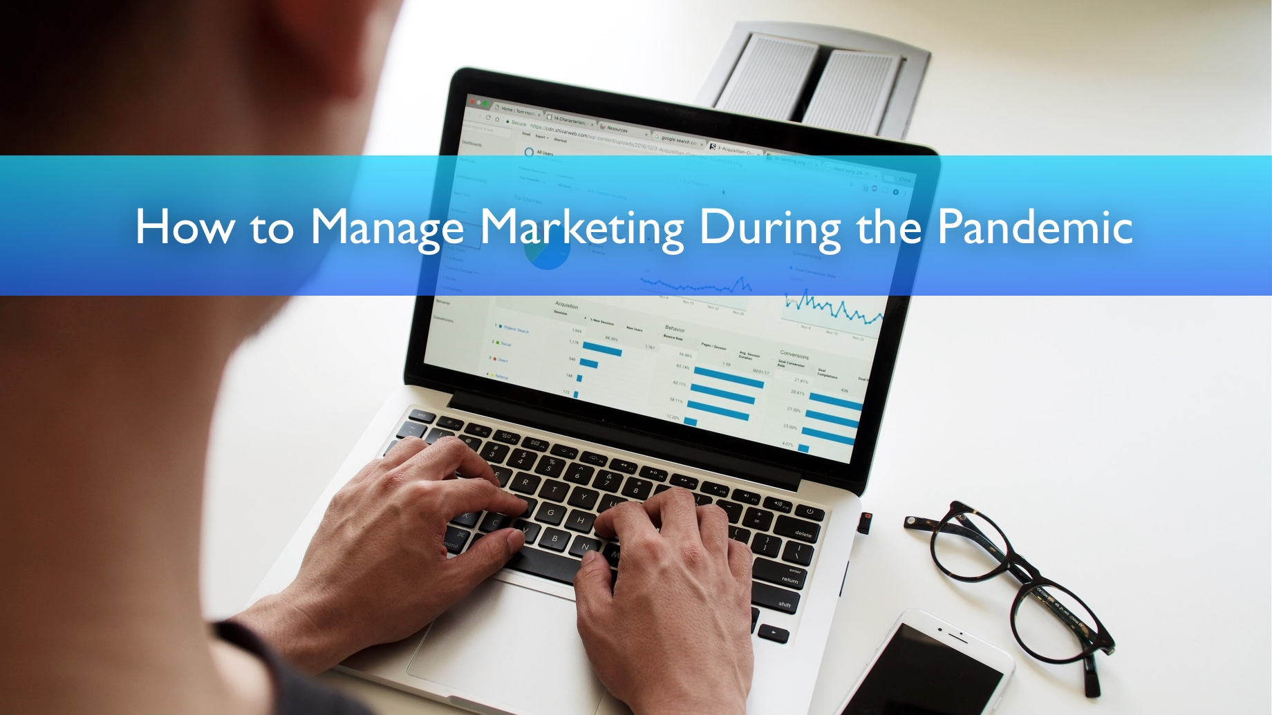 How to Manage Marketing During the Pandemic