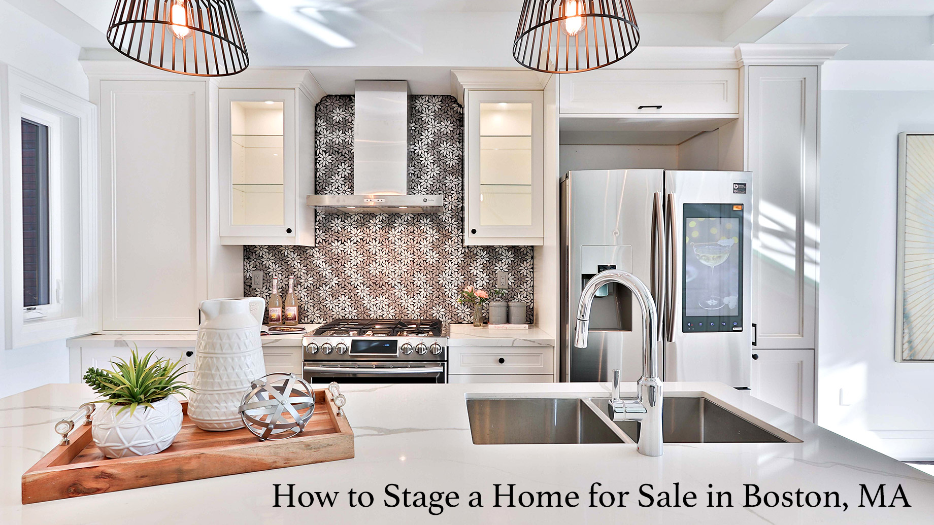 How to Stage a Home for Sale in Boston, MA