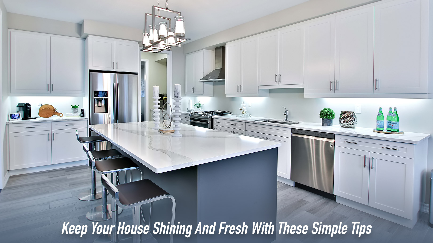 Keep Your House Shining And Fresh With These Simple Tips