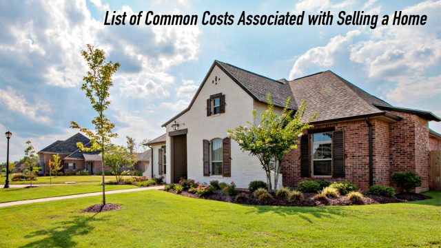 List of Common Costs Associated with Selling a Home