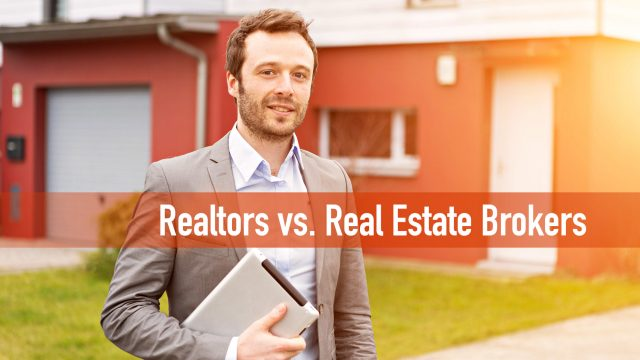 Realtors vs. Real Estate Brokers - What's the Difference?