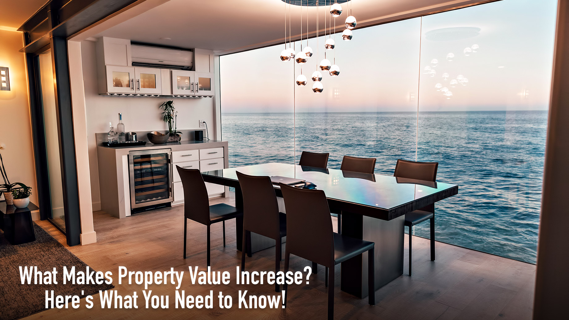 What Makes Property Value Increase? Here's What You Need to Know!