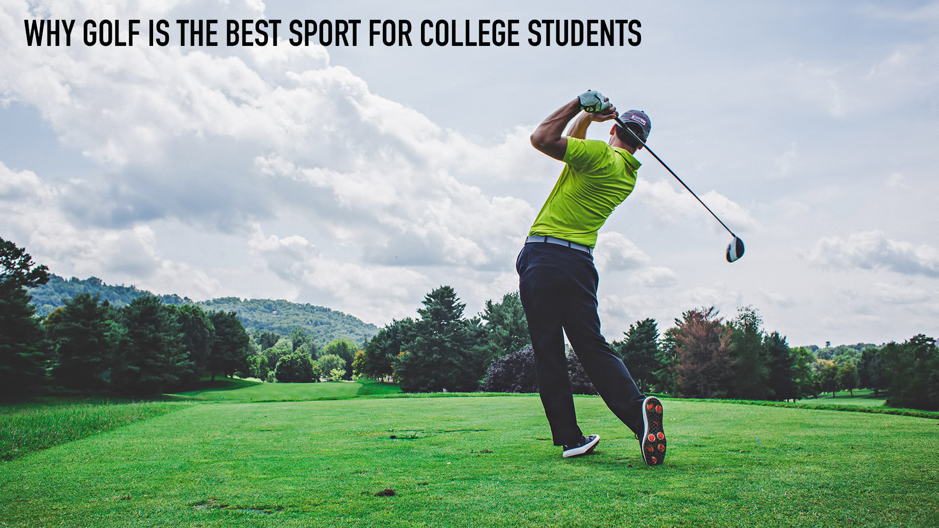 Why Golf is The Best Sport for College Students