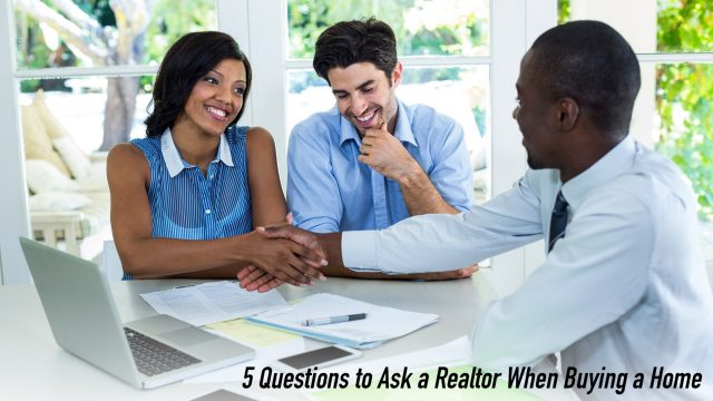 Get Peace of Mind - 5 Questions to Ask a Realtor When Buying a Home