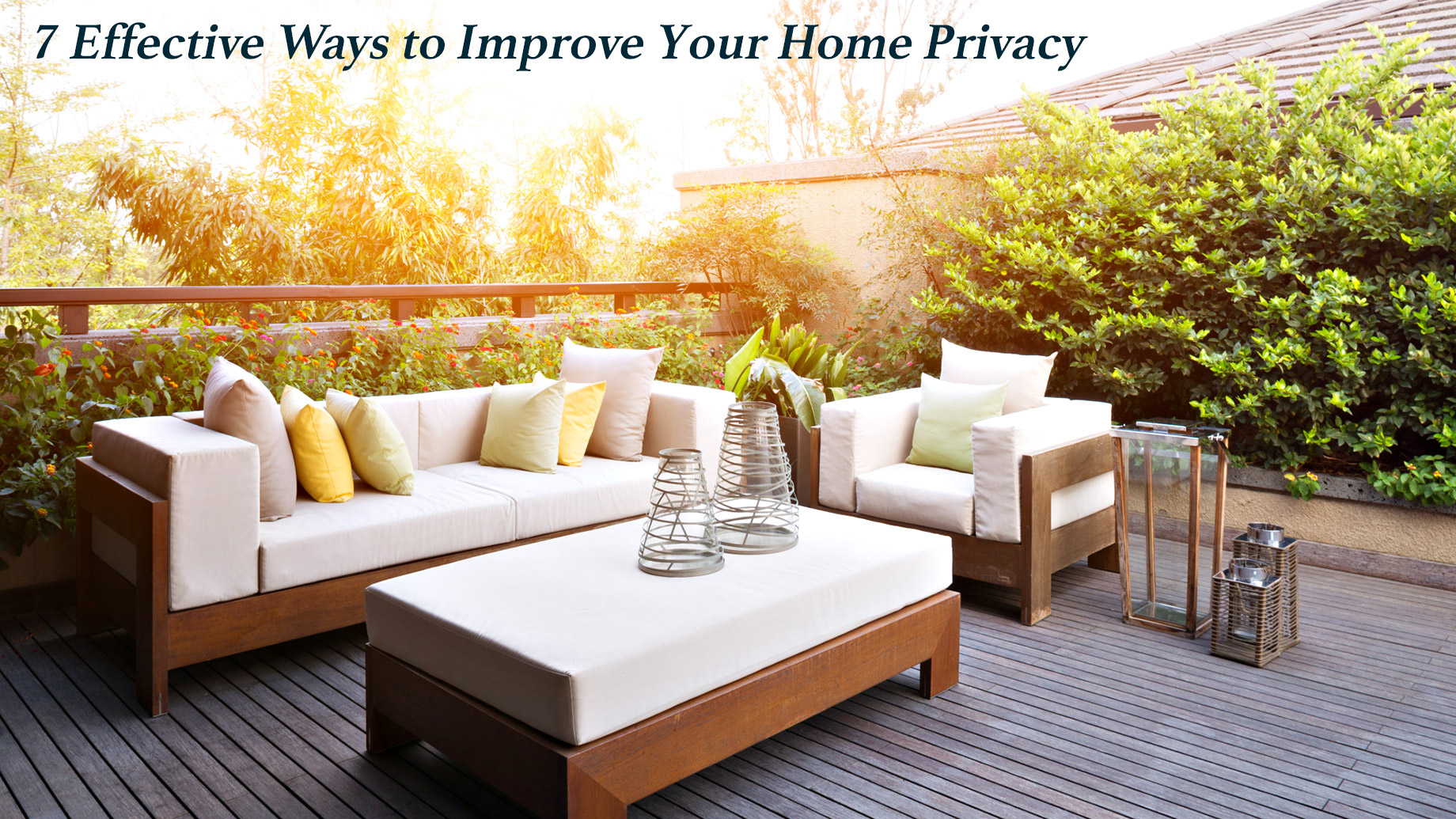 Shut Out Prying Eyes - 7 Effective Ways to Improve Your Home Privacy