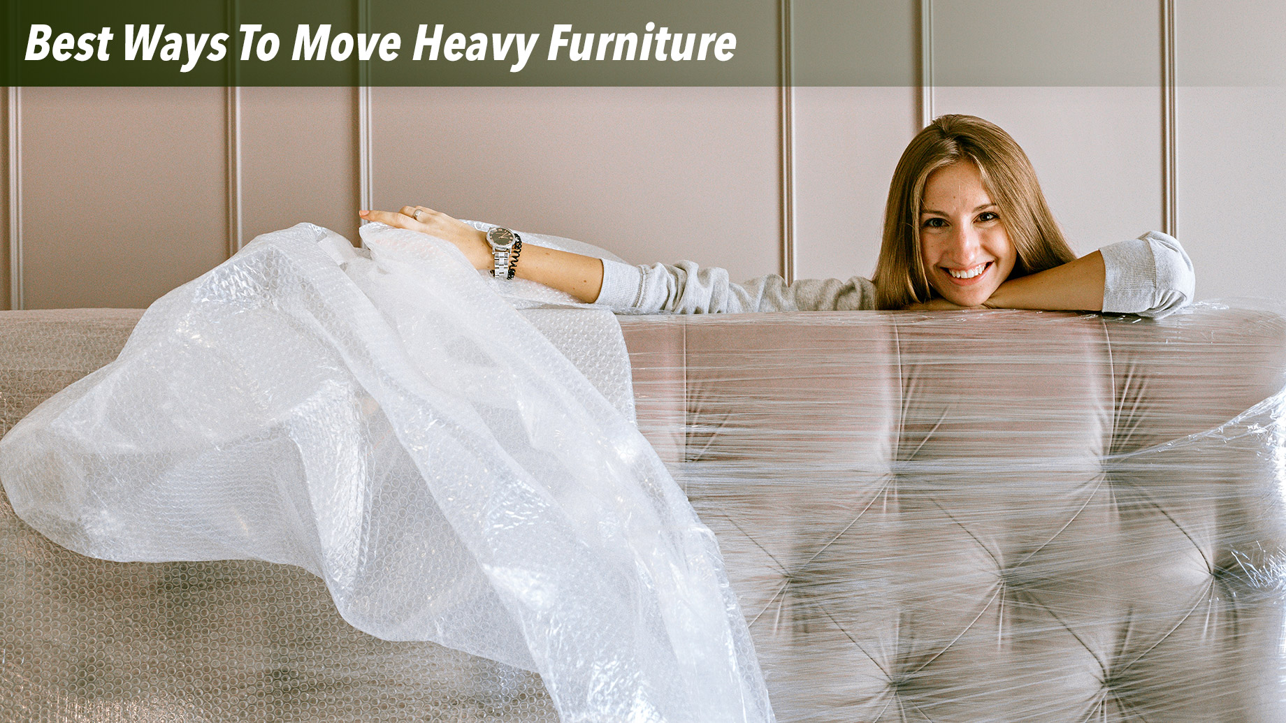 Best Ways To Move Heavy Furniture