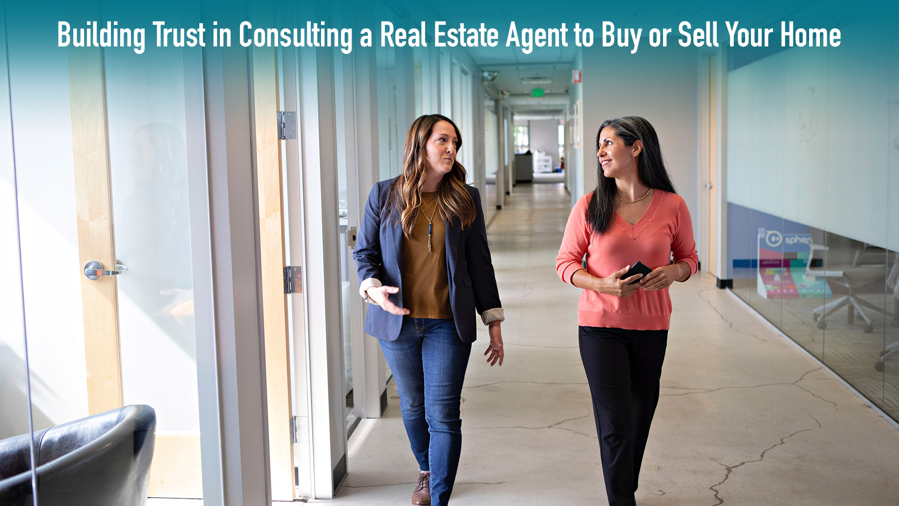 Building Trust in Consulting a Real Estate Agent to Buy or Sell Your Home