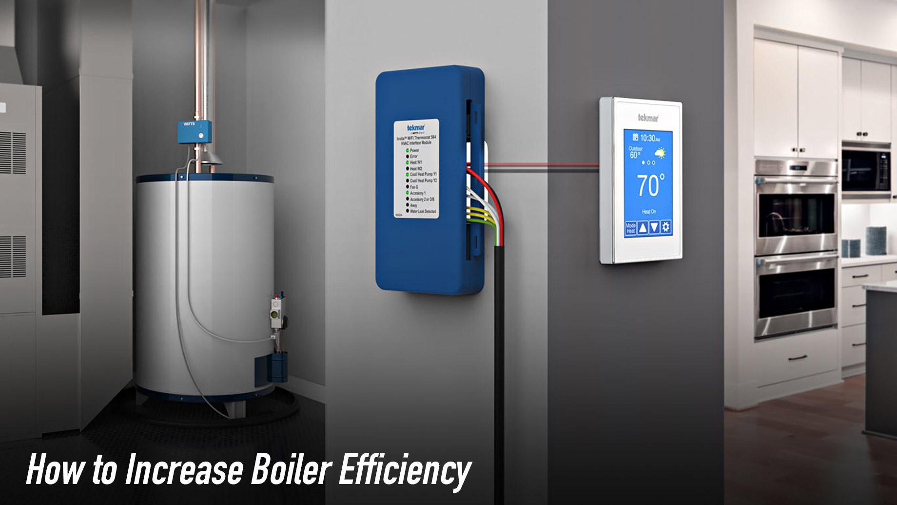 How to Increase Boiler Efficiency