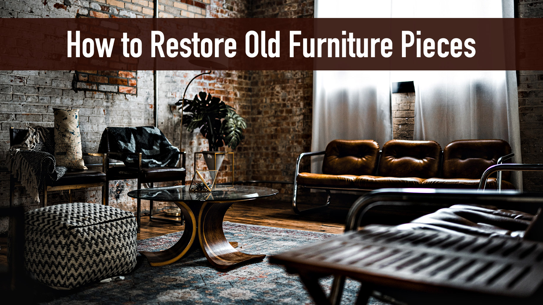 How to Restore Old Furniture Pieces