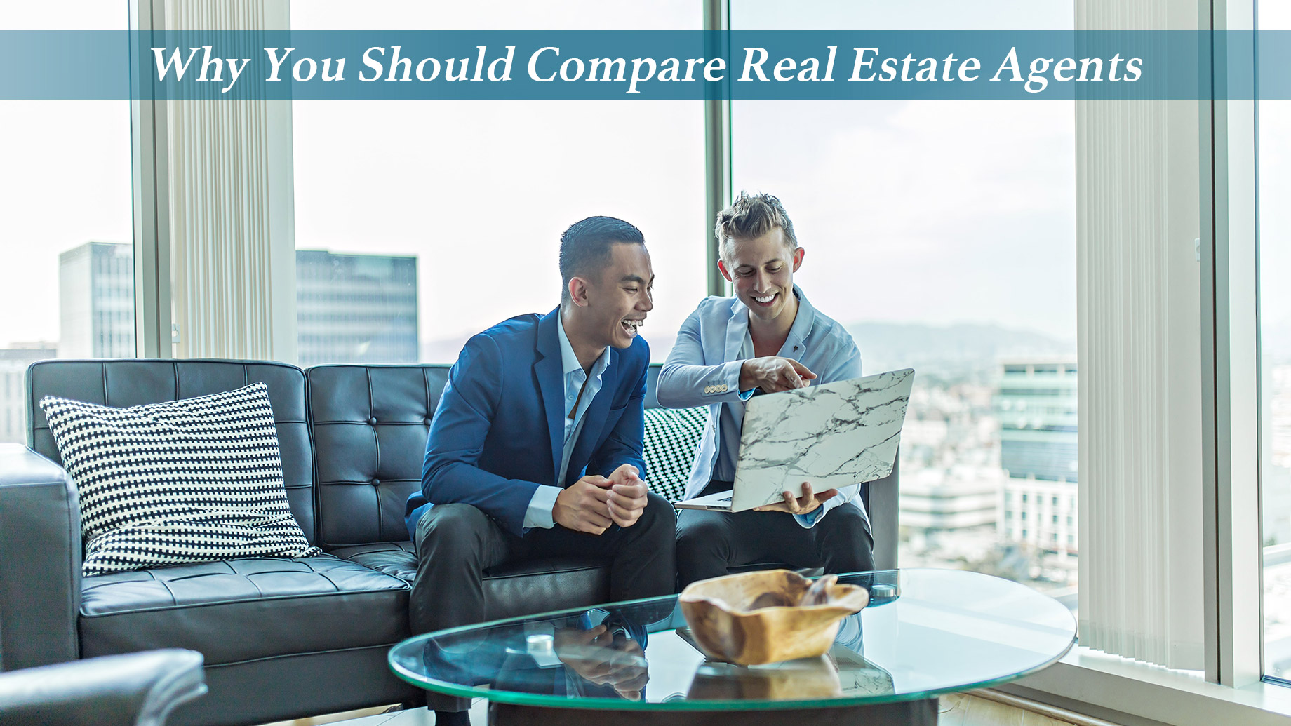 Why You Should Compare Real Estate Agents