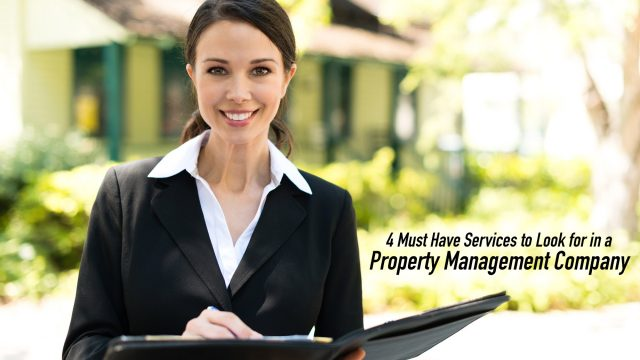 4 Must Have Services to Look for in a Property Management Company