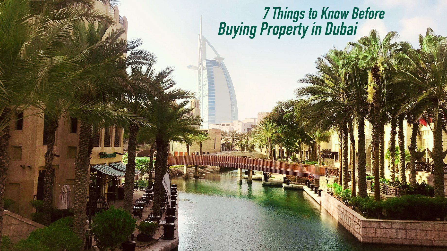 7 Things to Know Before Buying Property in Dubai
