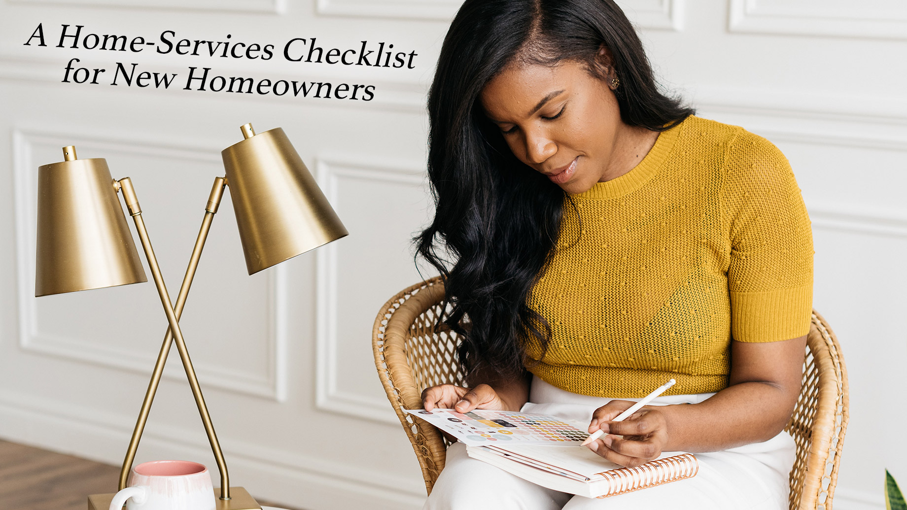 A Home-Services Checklist for New Homeowners