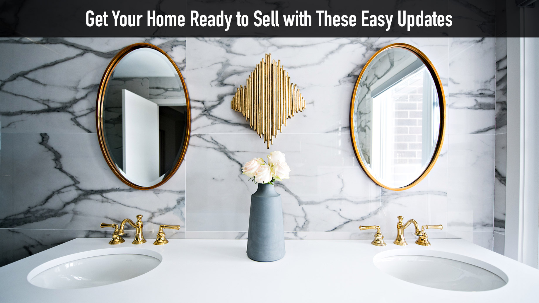 Get Your Home Ready to Sell with These Easy Updates