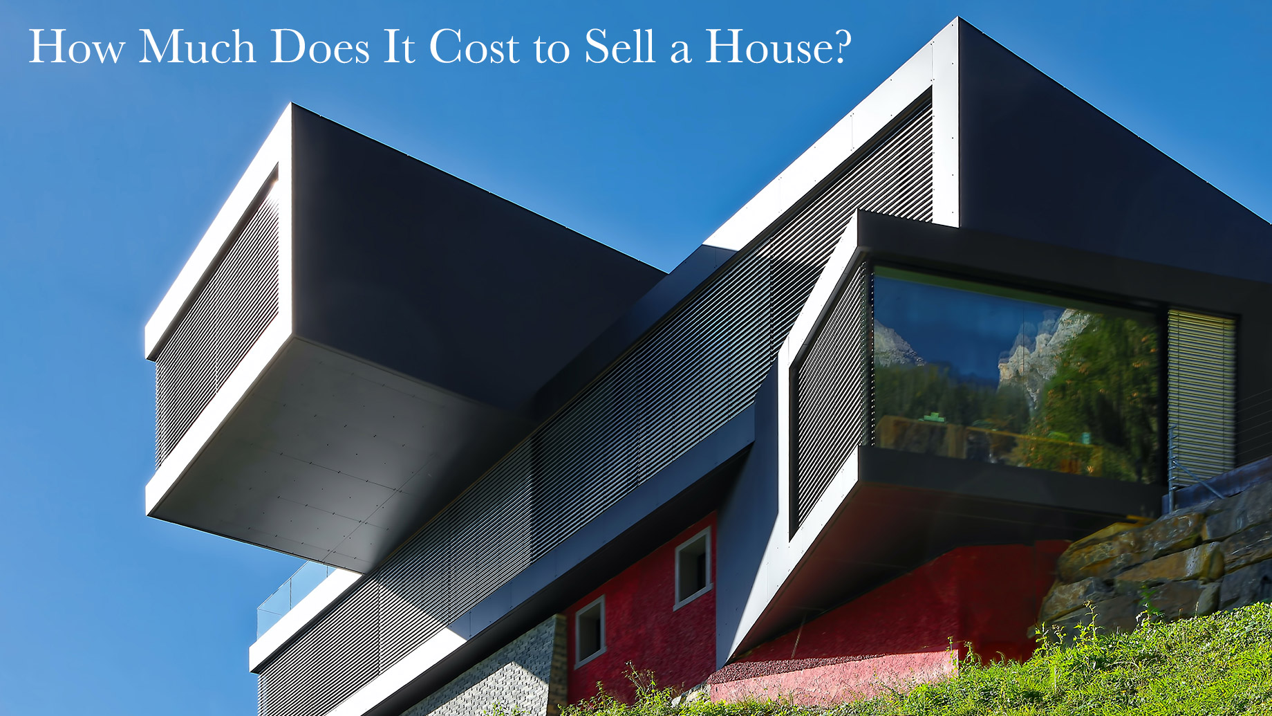 How Much Does It Cost to Sell a House? The Ultimate Guide