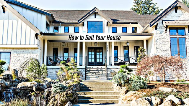 How to Sell Your House - A Complete Step-by-Step Guide