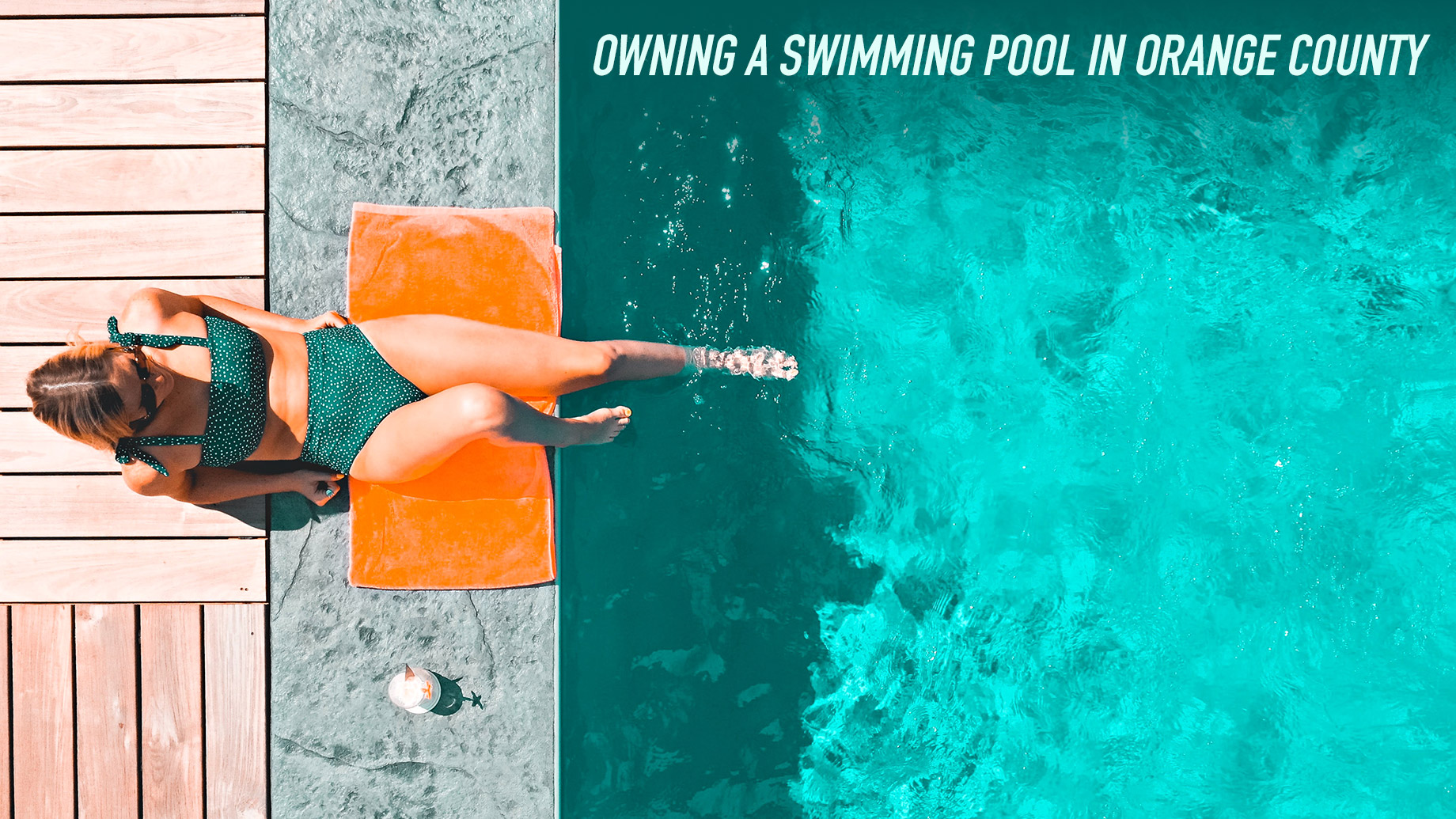 Owning a Swimming Pool in Orange County