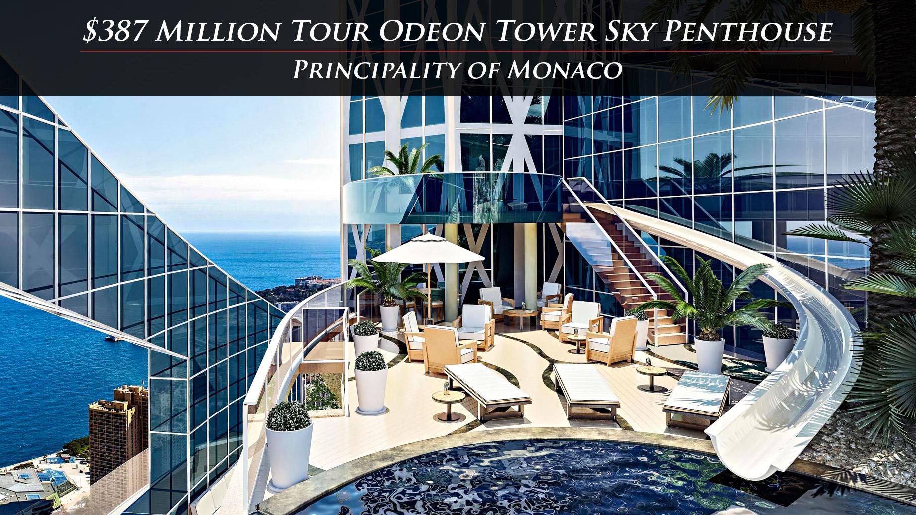 $387 Million Tour Odeon Tower Sky Penthouse – Principality of Monaco
