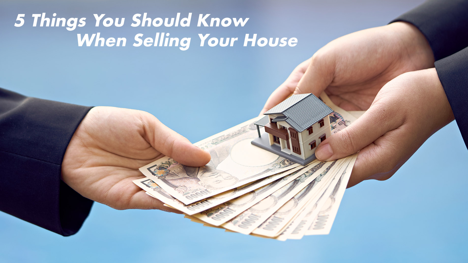 5 Things You Should Know When Selling Your House