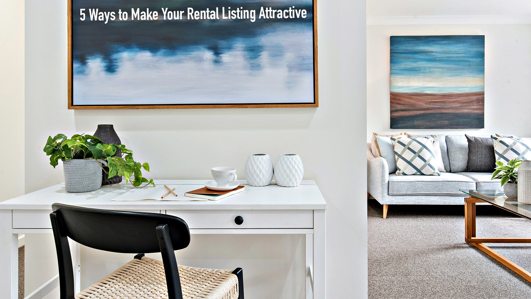 5 Ways to Make Your Rental Listing Attractive