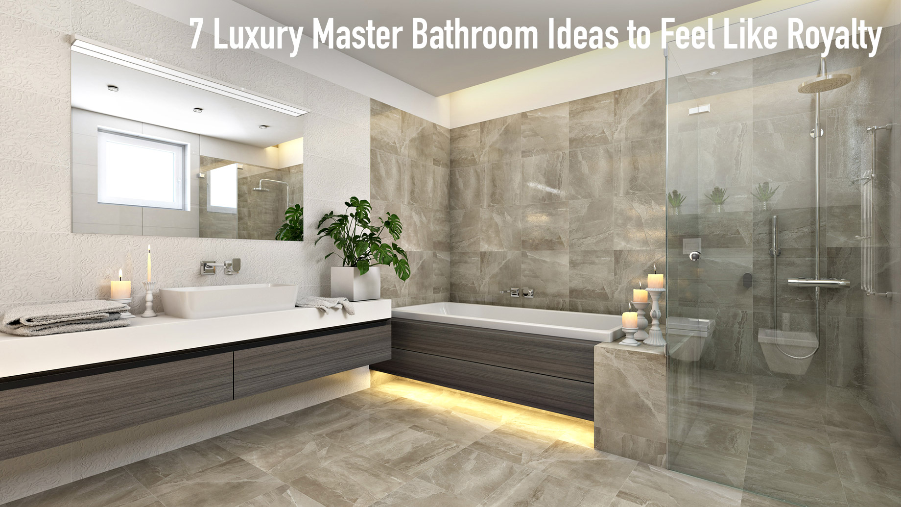 7 Luxury Master Bathroom Ideas To Feel Like Royalty The Pinnacle List