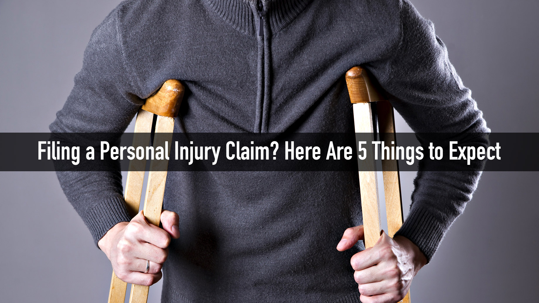 Filing a Personal Injury Claim? Here Are 5 Things to Expect