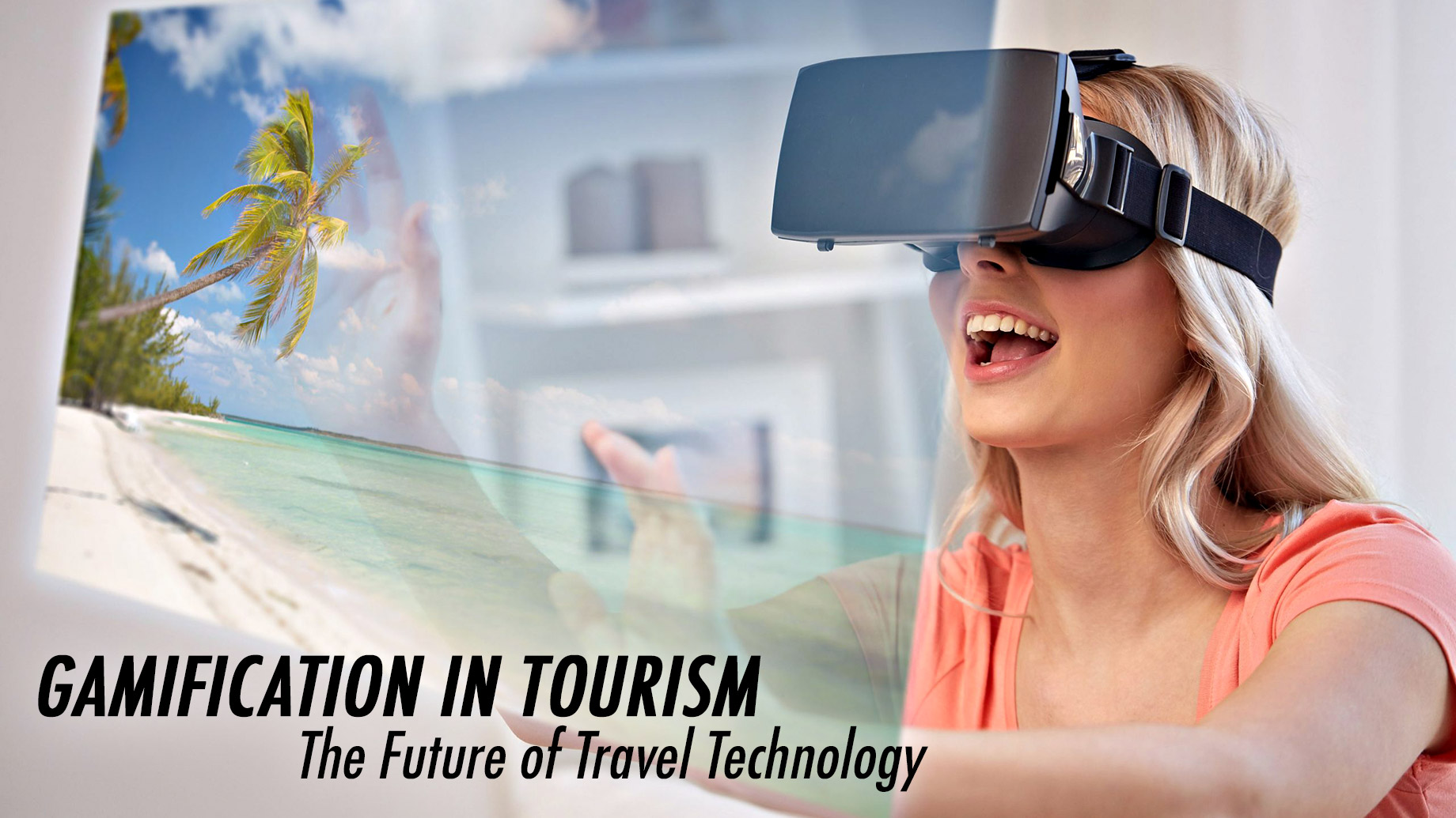 Gamification in Tourism - The Future of Travel Technology