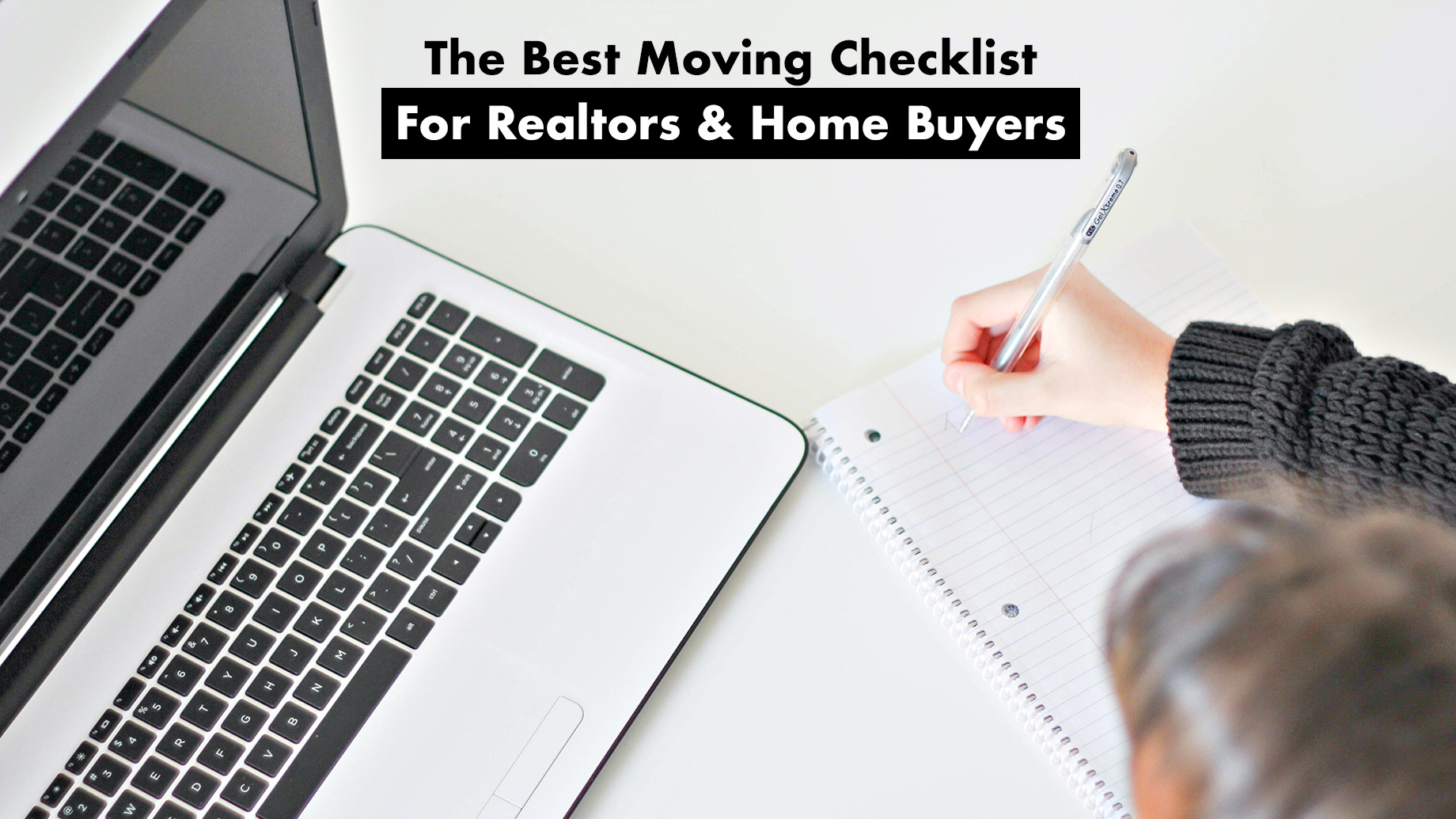 The Best Moving Checklist For Realtors & Home Buyers