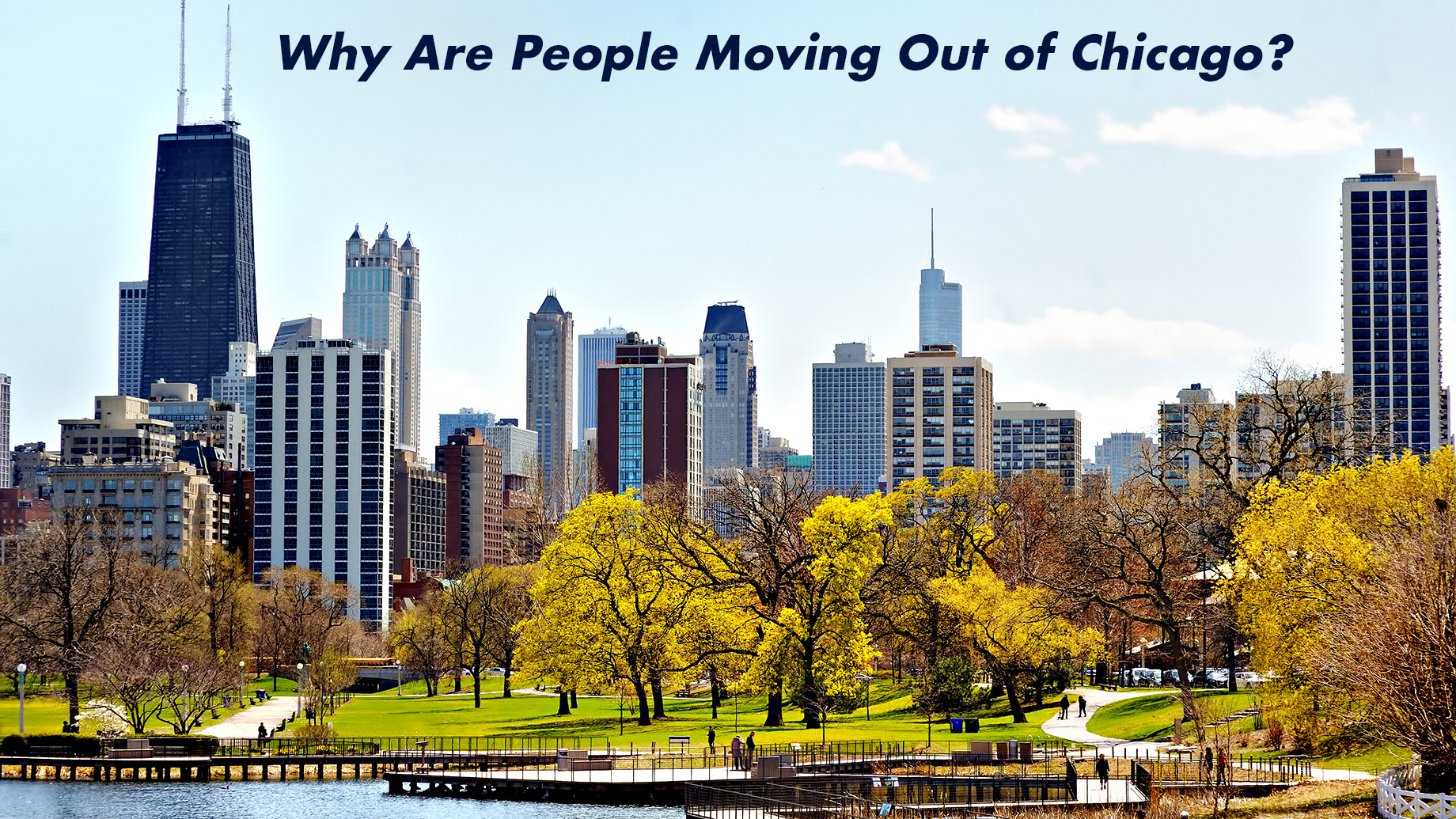 Why Are People Moving Out of Chicago? The Top 8 Reason for the Exodus
