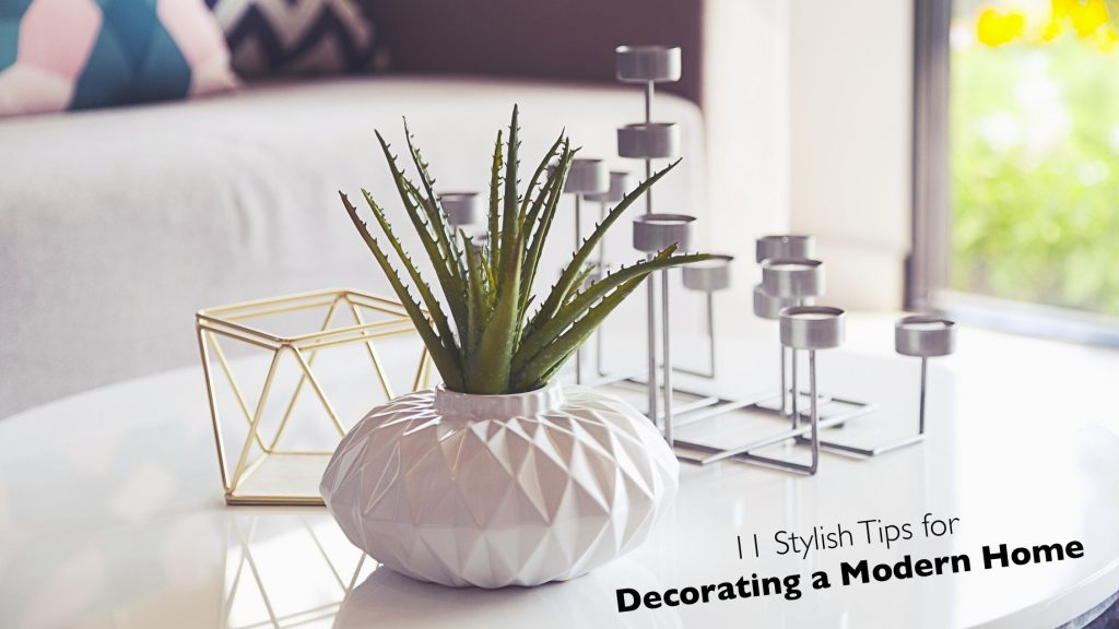 11 Stylish Tips for Decorating a Modern Home