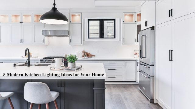 5 Modern Kitchen Lighting Ideas for Your Home