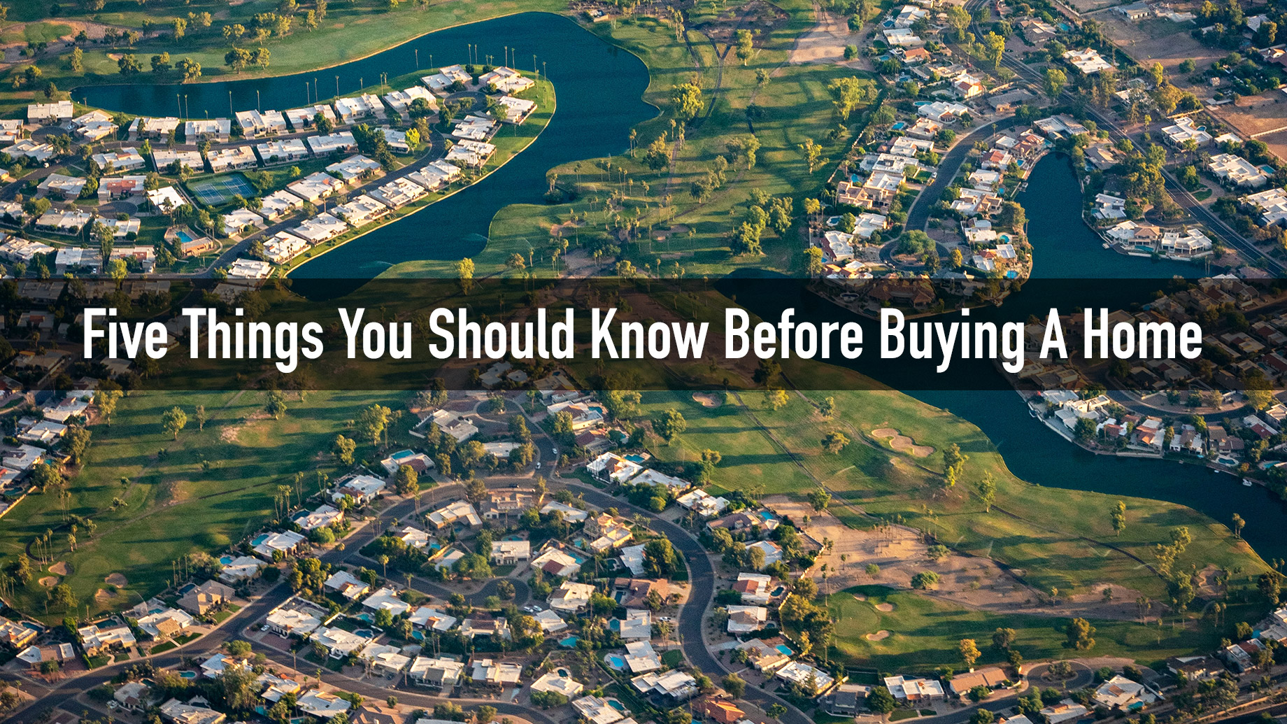 Five Things You Should Know Before Buying A Home