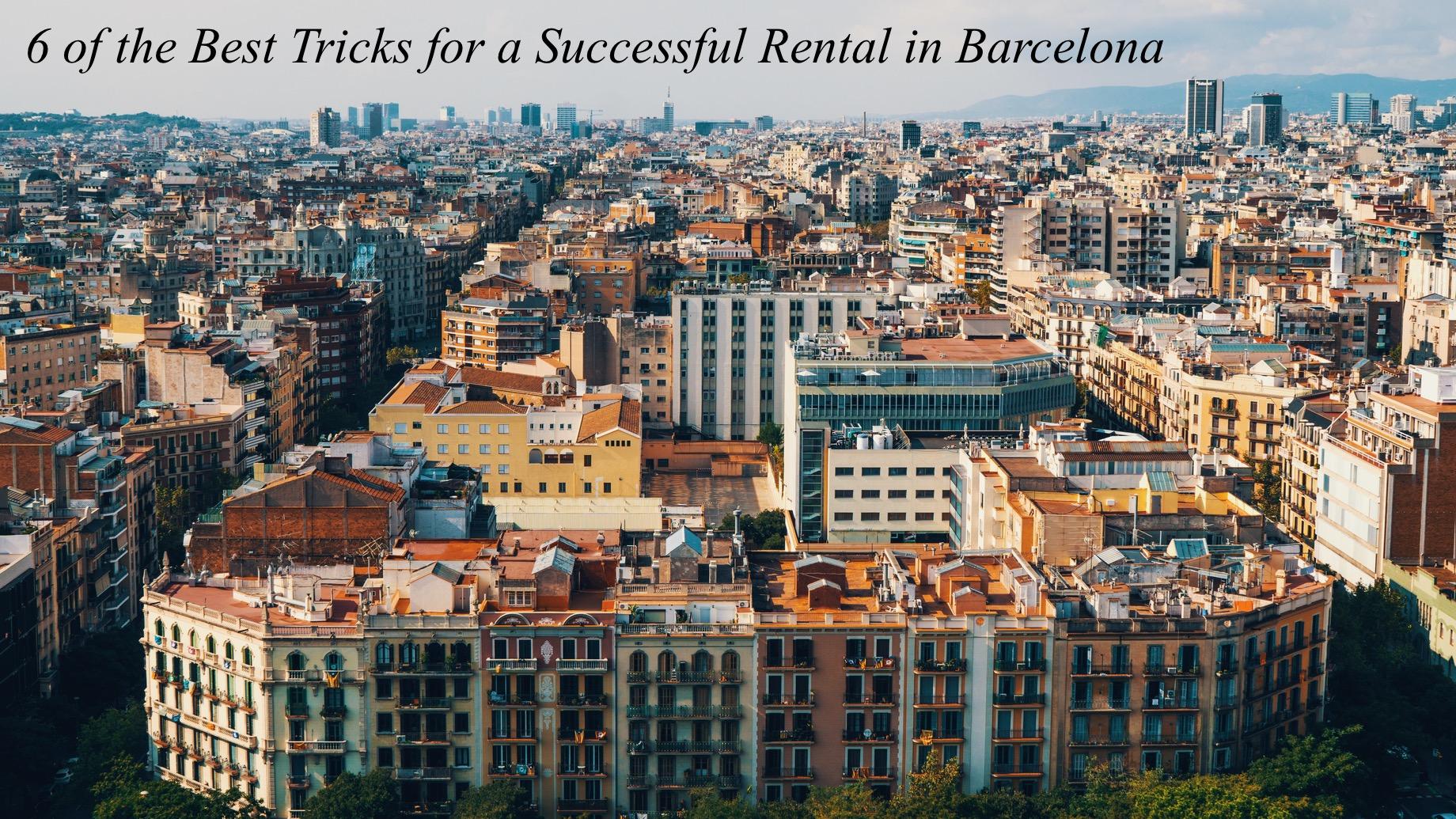 Flat Rental in Barcelona - 6 of Best Tricks for a Successful Rental