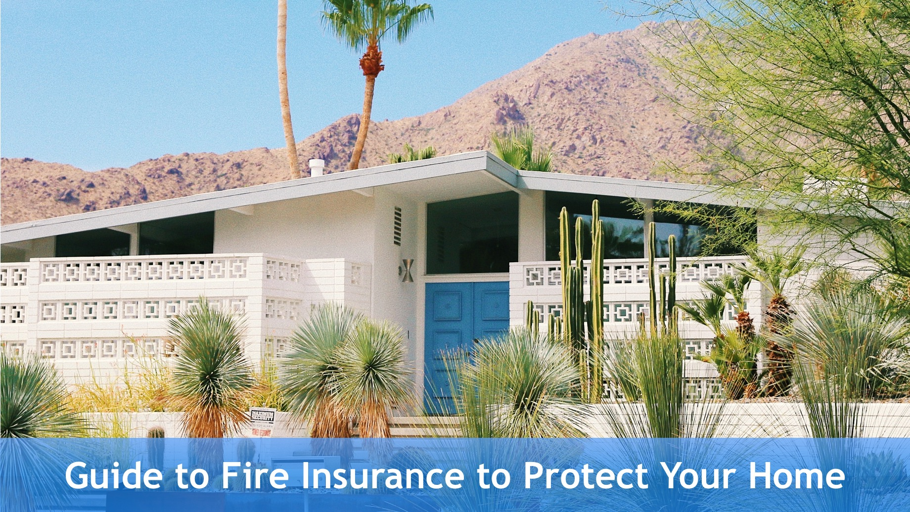 Guide to Fire Insurance to Protect Your Home