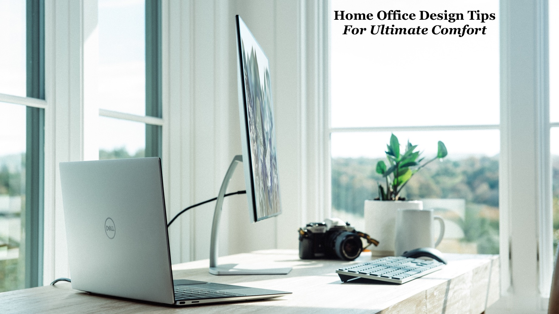 Home Office Design Tips For Ultimate Comfort