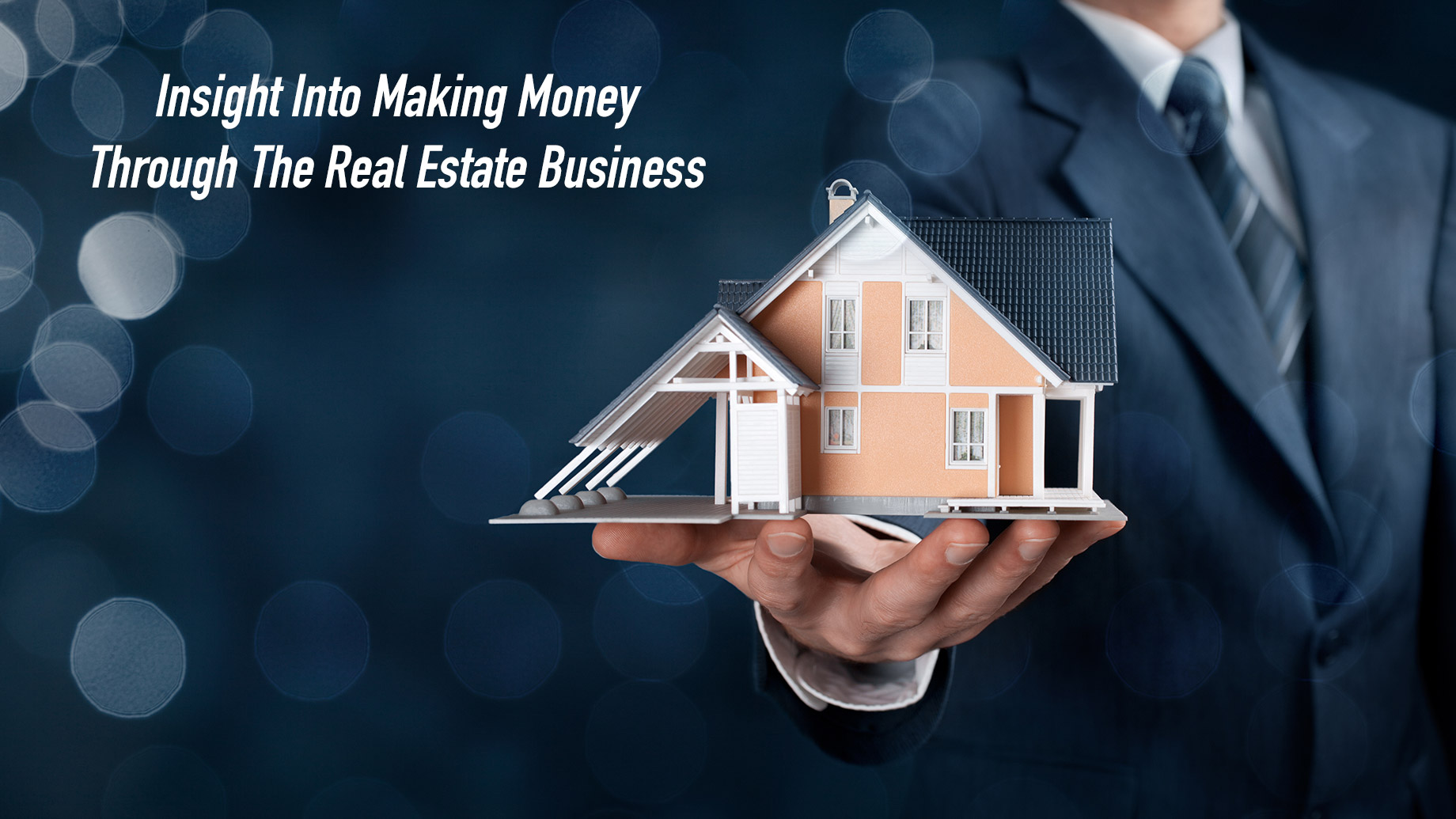 Insight Into Making Money Through The Real Estate Business