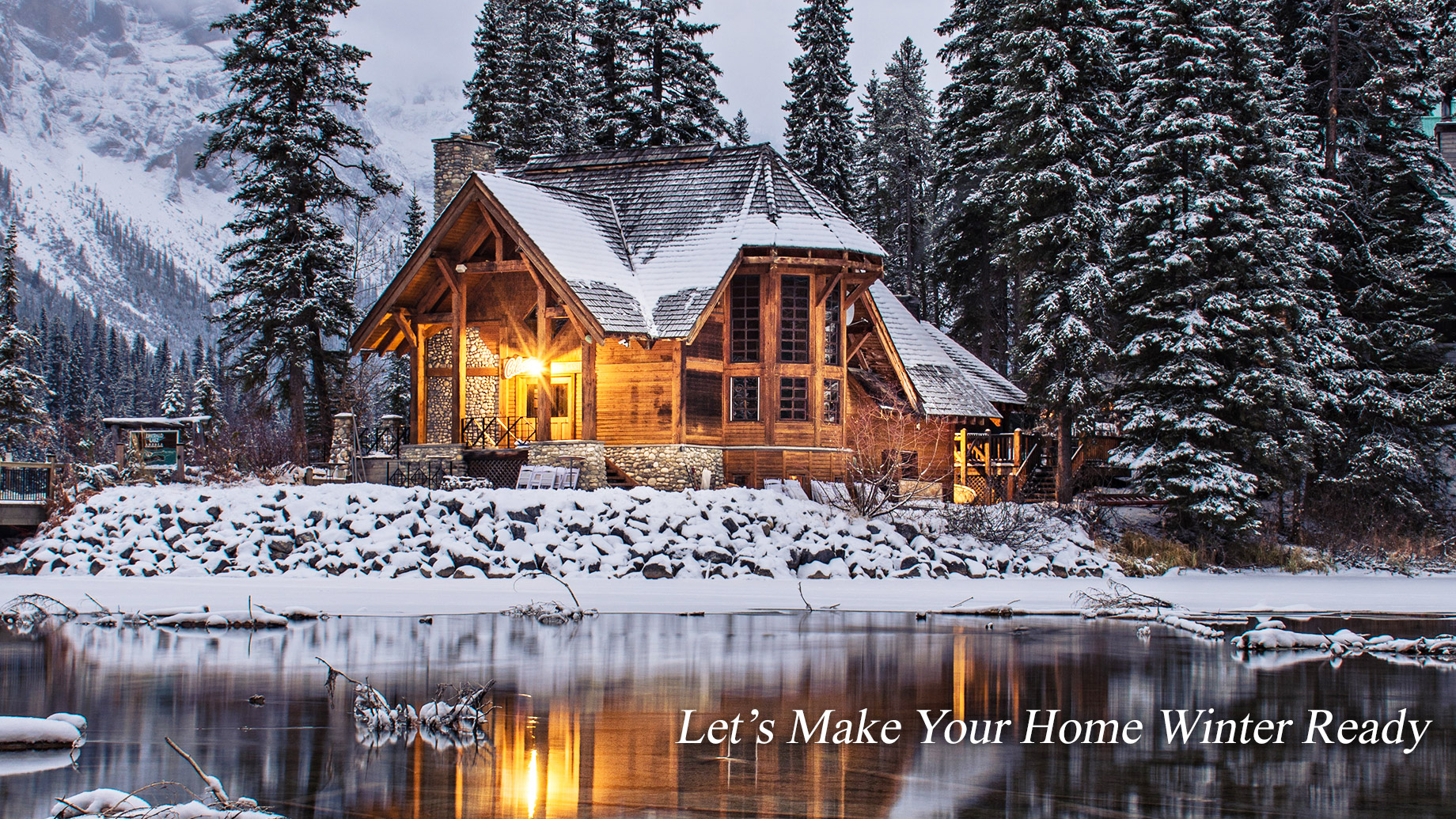 Let's Make Your Home Winter Ready