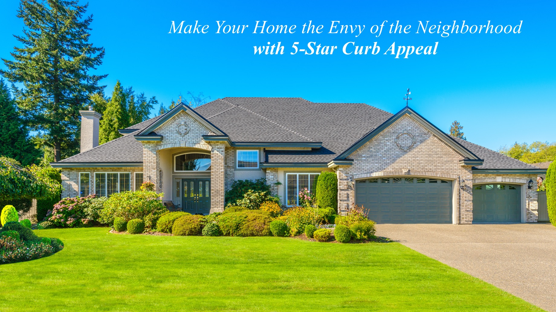 Make Your Home the Envy of the Neighborhood with 5-Star Curb Appeal