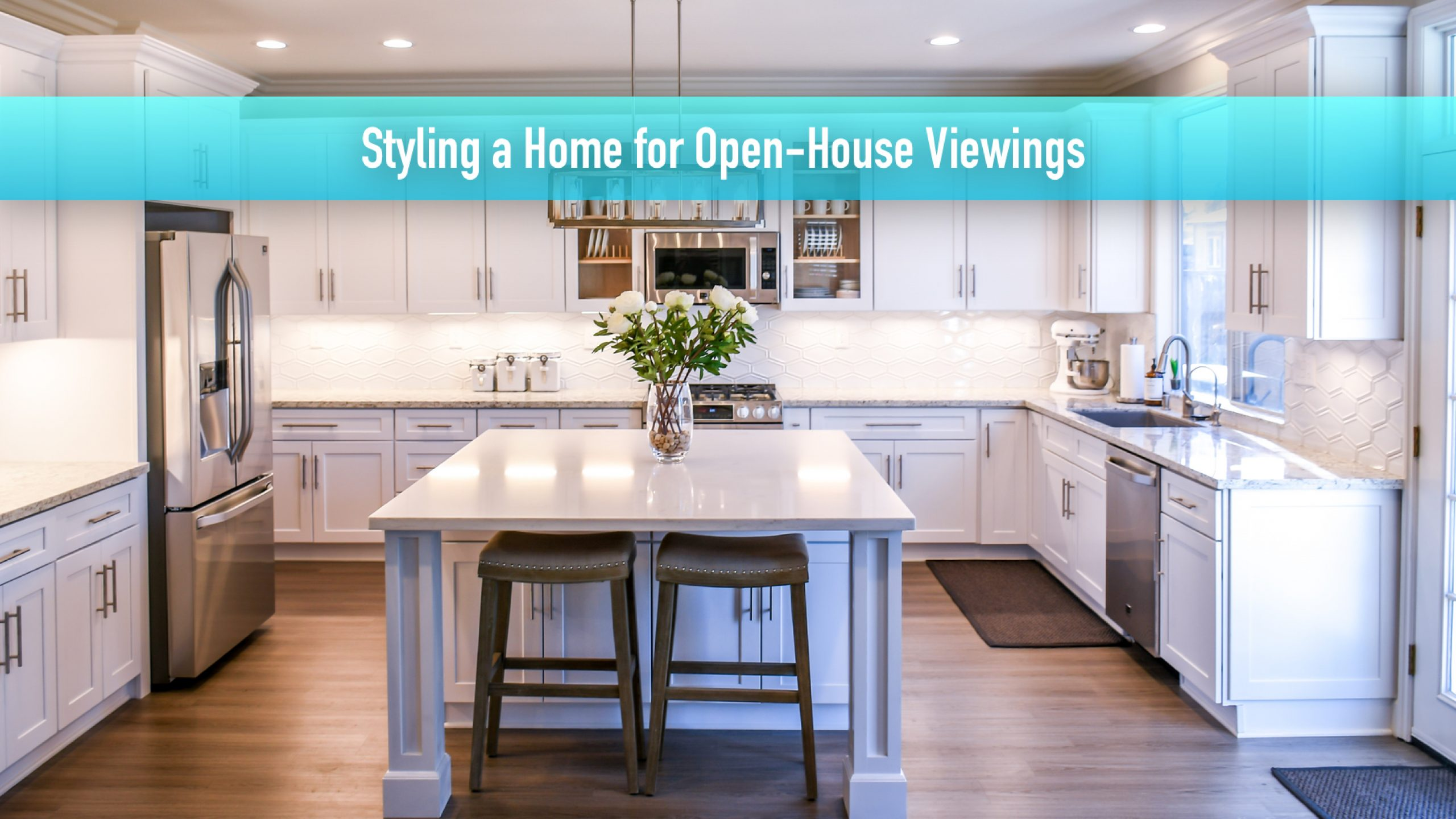 Styling a Home for Open-House Viewings